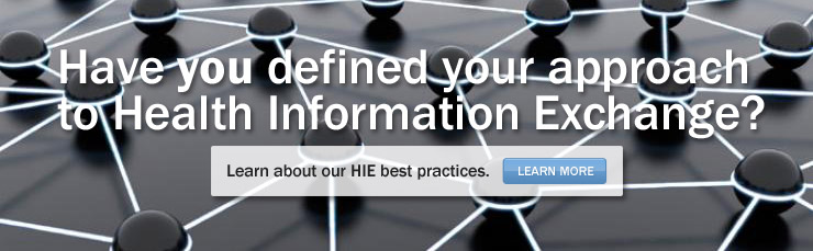 Have you defined your approach to Health Information Exchange? 
